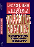 img - for Marketing Services: Competing Through Quality book / textbook / text book