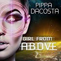 Girl from Above: Escape: The 1000 Revolution, Book 2 Audiobook by Pippa DaCosta Narrated by Jeff Hays