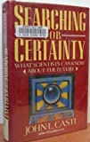 img - for Searching for Certainty: What Scientists Can Know About the Future book / textbook / text book