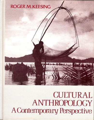 Cultural Anthropology: A Contemporary Reader