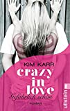 Gef�hrlich sch�n - Crazy in Love 1