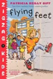 Flying Feet (Turtleback School & Library Binding Edition) (Zigzag Kids (Pb))