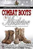 img - for Combat Boots and Mistletoe book / textbook / text book