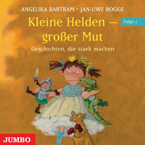 Kleine Helden - gro�er Mut, Audio-CD