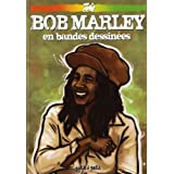 Bob Marley en bandes dessinespar Stphane Nappez