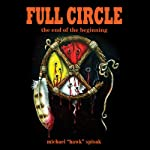 Full Circle: The End of the Beginning | Michael