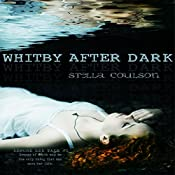 Whitby After Dark | Stella Coulson