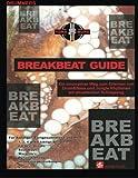 img - for Breakbeat Guide: Ein innovativer Weg/ Drum&Bass/ Jungle (German Edition) book / textbook / text book