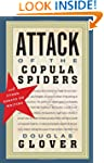 Attack of the Copula Spiders: Essays...
