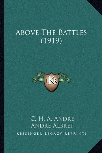 Above the Battles (1919)