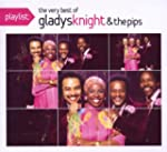 Playlist: The Very Best of Gladys Kni...
