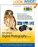Digital Photography for the Older and...