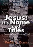 img - for Jesus: His Name and Titles: A Devotional and Theological Study book / textbook / text book