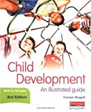 Child Development: An Illustrated Guide 2nd edition