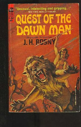 Quest of the Dawn Man (Ace SF Classic, F-269), J. H. Rosny