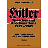 Hitler: Speeches and Proclamations, 1932-1945 (English Volume III: 1939-1940) (Hitler: Speeches and Proclamations, 1932-1945) (0865162301) by Adolf Hitler