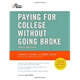 Paying for College Without Going Broke, 2010 Edition (College Admissions Guides) ~ Kalman A. Chany