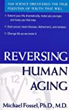 img - for By Michael Fossel Reversing Human Aging [Paperback] book / textbook / text book