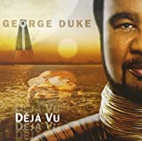 Deja Vu by George Duke (2010-08-10)