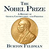 img - for The Nobel Prize: A History of Genius, Controversy, and Prestige book / textbook / text book