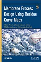 Membrane Process Design Using Residue Curve Maps ebook download