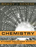Chemistry, Student Solutions Manual: The Study of Matter and Its Changes (0470184655) by Brady, James E.