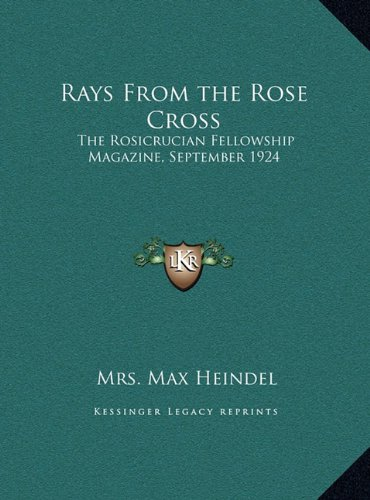 Rays from the Rose Cross: The Rosicrucian Fellowship Magazine, September 1924