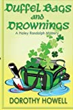 Duffel Bags and Drownings (A Haley Randolph Mystery) (Haley Randolph Mystery Series)