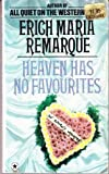 HEAVEN HAS NO FAVOURITES (0352396288) by ERICH MARIA REMARQUE