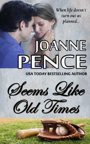 Seems Like Old Times by Joanne Pence