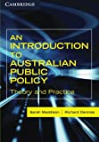 img - for An Introduction to Australian Public Policy: Theory and Practice book / textbook / text book