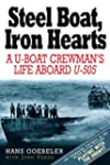 Steel Boat, Iron Hearts: The Wartime...
