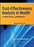 img - for Cost-Effectiveness Analysis in Health: A Practical Approach 2nd edition by Muennig, Peter (2007) Hardcover book / textbook / text book