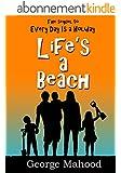 Life's a Beach (English Edition)
