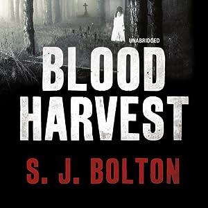 Blood Harvest | [S J Bolton]