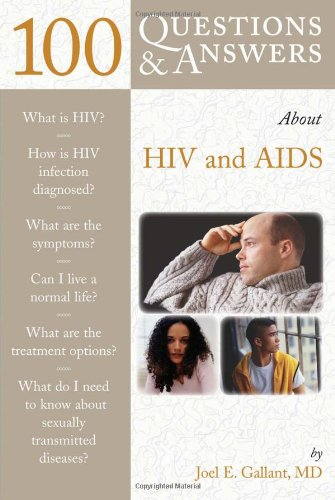 100 Questions and Answers About HIV and AIDS