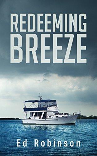 Redeeming Breeze (Trawler Trash Book 4) (Sea Breeze Book 4 compare prices)