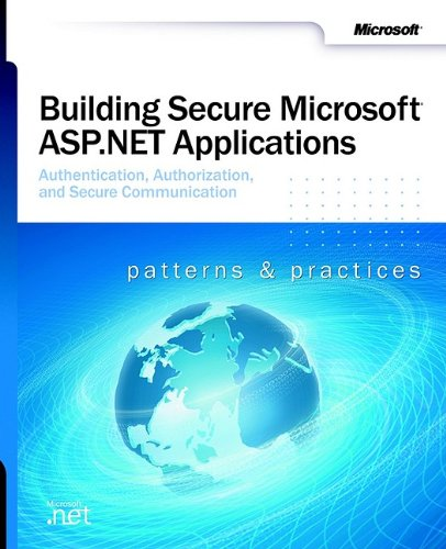 Building Secure Microsoft ASP.NET Applications