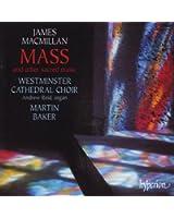 James MacMillan : Messe & Pièces sacrées