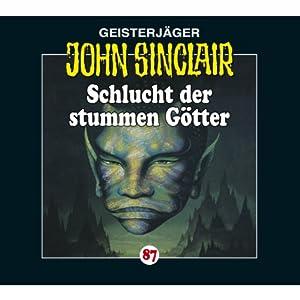 Schlucht der stummen Götter (John Sinclair 87) Hörspiel
