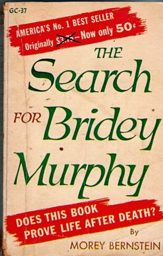 In Search for Bridey Murphy
