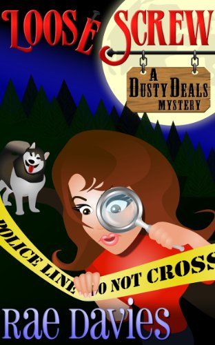 T.G.I.F! You Made it Through The Week! Reward Yourself With Bargain Books! Here's Today's Kindle Daily Deals Featuring Rae Davies' Loose Screw: Dusty Deals Mystery Series: Book 1