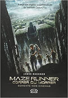 MAZE RUNNER: Correr ou morrer (Portuguese Edition): James Dashner