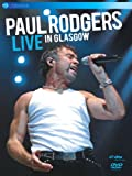 Paul Rodgers - Live In Glasgow