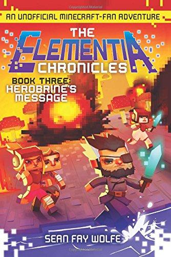 Elementia Chronicles 3. Herobrine's Message