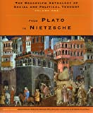 img - for The Broadview Anthology of Social and Political Thought: Volume 1: From Plato to Nietzsche book / textbook / text book