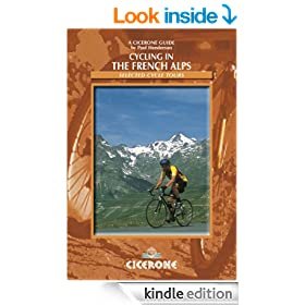 Cycling in the French Alps: Selected Cycle Tours (Cicerone Guides)