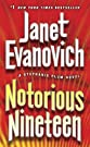 Notorious Nineteen: A Stephanie Plu...