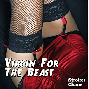 Virgin for the Beast: Love the Monster - The New Breed, Book 3 | [Stroker Chase]