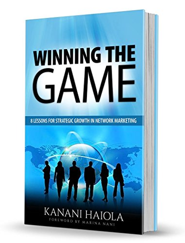 winning-the-game-8-lessons-for-strategic-growth-in-network-marketing-english-edition